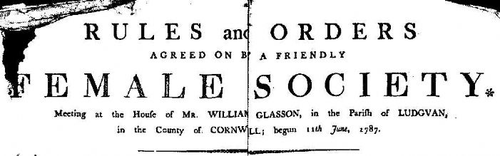 Rules and Order of the Ludgvan Female Friendly Society, 1787