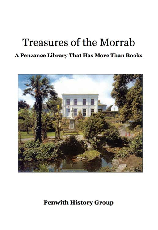 Treasures of the Morrab: A Penzance library that has more than books. A Publication by the Penwith Local History Group